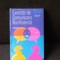 Exercitii de Comunicare NonViolenta - FRANCOISE KELLER