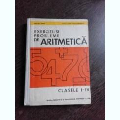 EXERCITII SI PROBLEME DE ARITMETICA, CLS I-IV -  ION GH. ARTIN