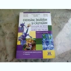 EXERSAM, INVATAM SI CASTIGAM - GEORGE EMIL PALADE  (CULEGERE DE TEXTE BIOLOGIE)