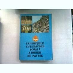EXPEDITIILE CUTEZATORII, SCOALA A IUBIRII DE PATRIE