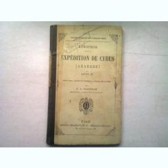 EXPEDITION DE CYRUS (ANABASE) - XENOPHON   (CARTE IN LIMBA GREACA, CU ADNOTARI IN LIMBA FRANCEZA)