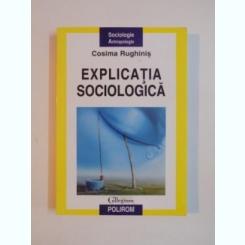 EXPLICATIA SOCIOLOGICA DE COSIMA RUGHINIS ,