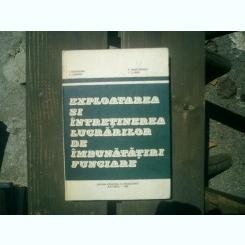 Exploatarea si intretinerea lucrarilor de imbunatatiri funciare - I. Magdalina, C. Cismaru, F. Maracineanu, T. E. Man