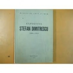 EXPOZITIA STEFAN DIMITRESCU 1886-1933
