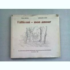 FALTICENI - MON AMOUR - PAUL MIRON  (O SCURTA ISTORIE APROAPE SENTIMENTALA, ILUSTRATA DE PICTORUL DAN HATMANAU)