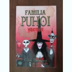 FAMILIA PUHOI VECINII - COLIN THOMPSON