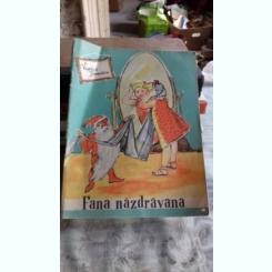 FANA NAZDRAVANA - VIORICA TOMESCU