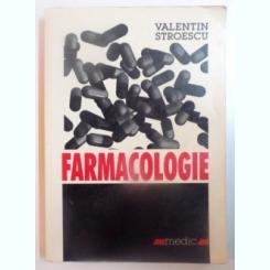 FARMACOLOGIE DE VALENTIN STROESCU EDITIA A 3-A , 2001