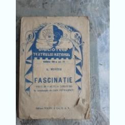 FASCINATIE - K. WINTER  (PIESA IN 3 ACTE)