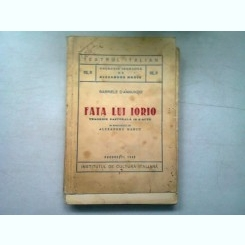 FATA LUI IORIO - GABRIELE D'ANNUNZIO   (TRAGEDIE PASTORALA IN 3 ACTE)