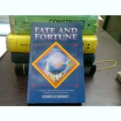 Fate and Fortune - Geddes & Grosset  (Soarta și averea, ghid de determinare a sortii si averii prin folosirea artelor antice))