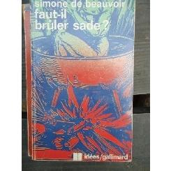 FAUT-IL BRULER SADE? - SIMONE DE BEAUVOIR