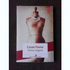 FEMEI SINGURE - CESARE PAVESE