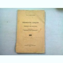 Fermentul Crestin si Undele lui Sociale - Marin Ionescu