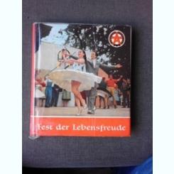 FEST DER LEBENSFREUDE/ FESTIVALUL BUCURIEI  (CARTE CU FOTOGRAFII, DE LA FESTIVAL, TEXT IN LIMBA GERMANA)