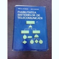 FIABILITATEA SISTEMELOR DE TELECOMUNICATII - VASILE M. CATUNEANU