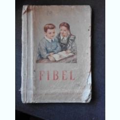 FIBEL. ABECEDAR IN LIMBA GERMANA - JOHANN WOLF 1959, EDITIE BROSATA