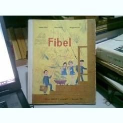 FIBEL. ABECEDAR IN LIMBA GERMANA - JOHANN WOLF