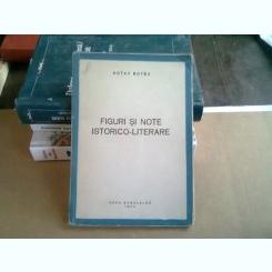 FIGURI SI NOTE ISTORICO LITERARE - OCTAV BOTEZ