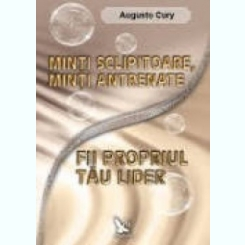 FII PROPRIUL TAU LIDER - AUGUSTO CURY