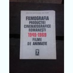 FILMOGRAFIA PRODUCTIEI CINEMATOGRAFICE ROMANESTI 1949-1969, FILME DE ANIMATIE