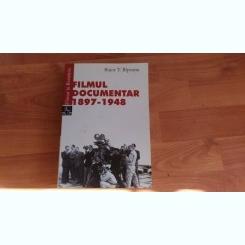 FILMUL DOCUMENTAR 1897-1948-BUJOR T. RIPEANU