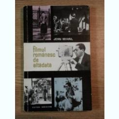 Filmul Romanesc De Altadata/ Jean Mihail