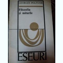 FILOZOFIA SI MITURILE-GEORGES POLITZER,BUC.1975
