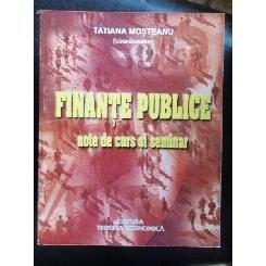 FINANTE PUBLICE - TATIANA MOSTEANU