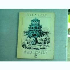 FIREA LUCRURILOR - FLORIN MUGUR