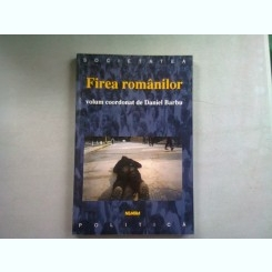 FIREA ROMANILOR - DANIEL BARBU