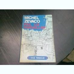 FIUL LUI PARDAILLAN - MICHEL ZEVACO