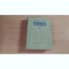 FIZICA GENERALA I-ALEXANDRU CISMAN