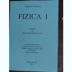 Fizica I - Mihai F. Ralea