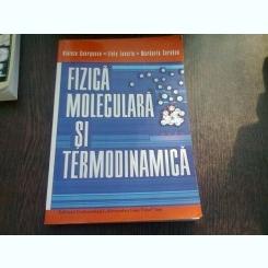 FIZICA MOLECULARA SI TERMODINAMICA - VIOLETA GEORGESCU