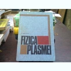 Fizica plasmei - G. Bratescu