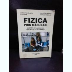 FIZICA PRIN MASURARI - VICTOR POSTELNICU