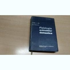 FIZIOLOGIA ANIMALELOR DOMESTICE-C.C.PARHON