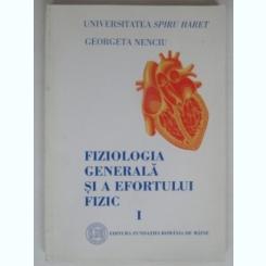 FIZIOLOGIA GENERALA SI A EFORTULUI FIZIC  PARTEA I - GEORGETA NENCIU