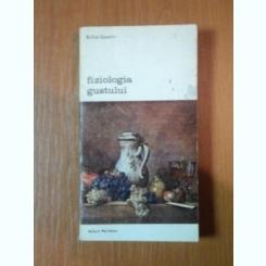 FIZIOLOGIA GUSTULUI-BRILLAT-SAVARIN,BUC.1988