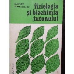 FIZIOLOGIA SI BIOCHIMIA TUTUNULUI - N. ANITIA