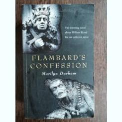 FLAMBARD'S CONFESSION - MARILYN DURHAM