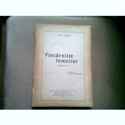 FLECARERILE FEMEILOR (COMEDIE IN 3 ACTE) - CARLO GOLDONI