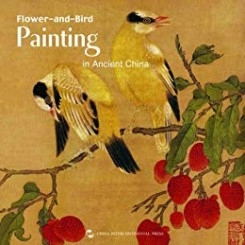 FLOWER AND BIRD. PAINTING IN ANCIENT CHINA  (ALBUM)