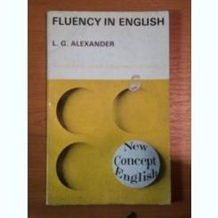 FLUENCY IN ENGLISH DE L. G. ALEXANDER