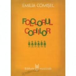 FOLCLORUL COPIILOR - EMILIA COMISEL