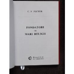 FONDATORI DE MARI RELIGII - C.F. POTTER