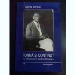 FORMA SI CONTINUT - MORITZ SCHLICK