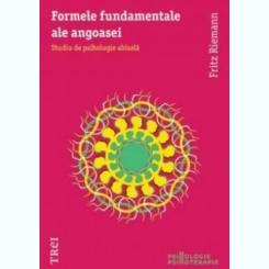 Formele fundamentale ale angoasei - Fritz Riemann