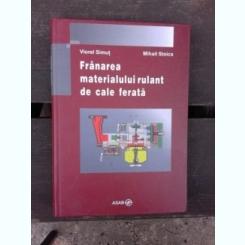 FRANAREA MATERIALULUI RULANT DE CALE FERATA - VIOREL SIMUT